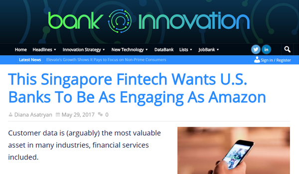 This Singapore Fintech Wants U.S. Banks To Be As Engaging As Amazon |